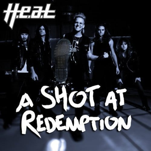 H.E.A.T A Shot At Redemption Vinylsingel