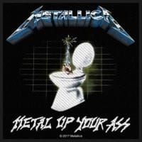 Metallica Metal Up Your Ass Patch 10 x 10 cm