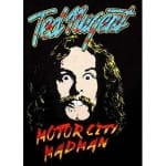 Ted Nugent Motor City Madman, Medium