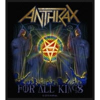 Anthrax For All Kings Patch ca 9 x 10 cm
