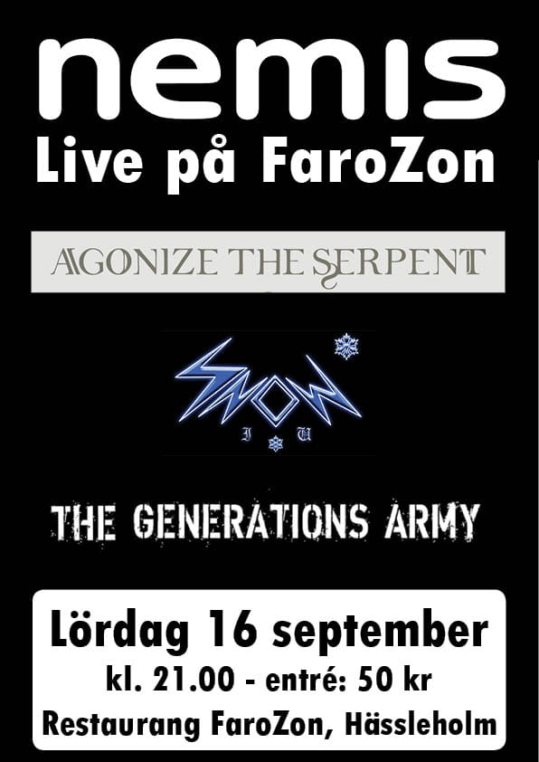 Agonize the Serpent + Snow I.u. + The Generations Army